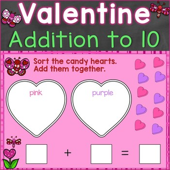 Valentine Addition to 10, Sorting Practice & Assessment Digital Boom Cards