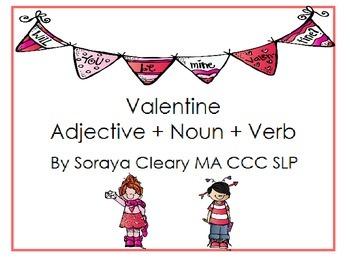 Valentine Adjective + Noun + Verb