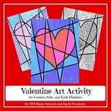 Valentine Art Activity for Centers, Subs, and Early Finishers