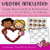 Valentine Articulation - Cards & Worksheets L, S, R, J, TH, CH, SH & Blends