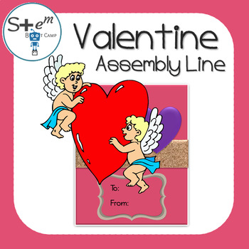 Valentine's Day STEM Activity: Building an Effective Team for an Assembly Line