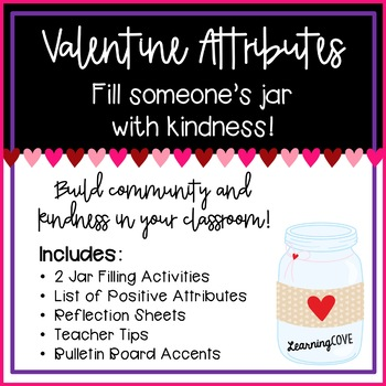 Valentine Attributes Activity - Filling our Jars with Kindness!