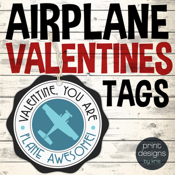 Valentine Badge - School Valentines Tag - Plane Valentine Badge