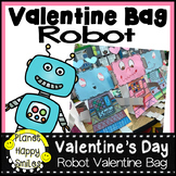 Valentine Bag or Bulletin Board Robot Craft
