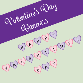 Valentine Banner and Welcome Banner - Pink and Purple Hearts