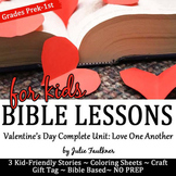 Valentine's Day Bible NO PREP Lessons for February: Stories, Coloring, Craft