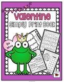 Valentine Kindergarten NO PREP Pack {Print and Go}
