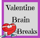Valentine Brain Breaks and Challenges