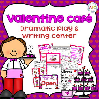 Valentine Cafe Dramatic Play and Writing Center