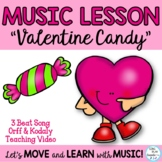 """Valentine's Day Song """"Valentine Candy"""" Orff, Kodaly Lesson K-3 Mp3 Tracks"""