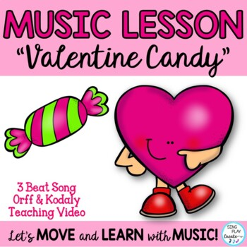"""Valentine's Day Song """"Valentine Candy"""" Orff, Kodaly Lesson"""