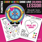 Valentine Candy Hearts Coloring & Construction Social Emotional Kindness Lesson