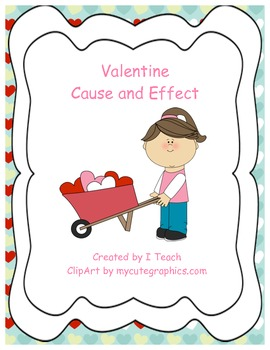 Valentine Cause and Effect