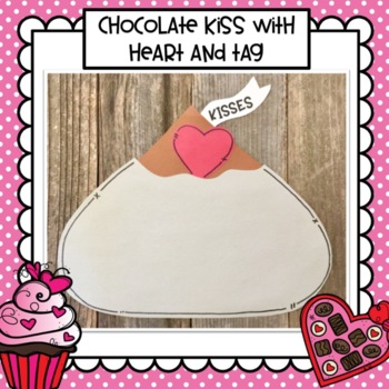 Valentine Chocolate Kiss Craft and Class Books