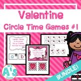 Valentine Circle Time Activities Set #1 **BUNDLE**