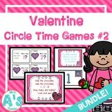 Valentine Circle Time Activities Set #2 **BUNDLE**