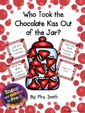 Valentine Class Book: Who Took the Chocolate Kiss out of the Jar?