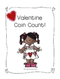 Valentine Coin Count!