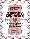 Valentine 'Color By CVC Word' ~Phonics Approach To Color By Number~ CC Aligned