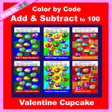 Valentine Color by Code: Add and Subtract to 100: Cupcake