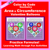 Valentine Color by Code: Area and Circumference: Practice