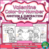 Valentine Color by Number ~ Addition & Subtraction Within 10
