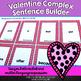 Valentine Complex Sentence Builder