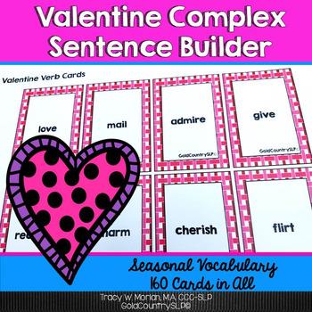 #feb2018slpmusthave Valentine Complex Sentence Builder