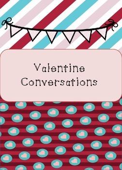 Valentine Conversations