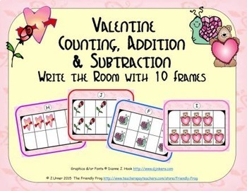 Valentine Counting, Addition & Subtraction with Ten Frames