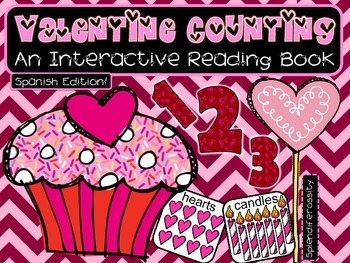 Valentine Counting: An Interactive Reading Math Book SPANISH Edition