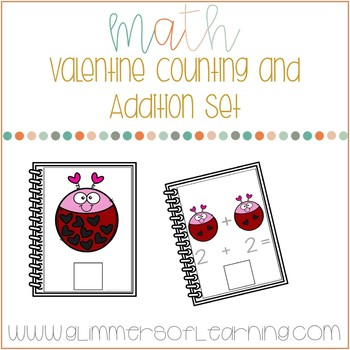 Valentine Counting and Addition Set: Interactive and Differentiated