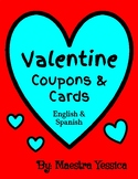 Valentine Coupons & Cards - (English & Spanish)