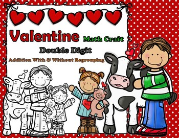 Valentine Cow Double Digit Addition With and Without Regrouping Math CRAFT