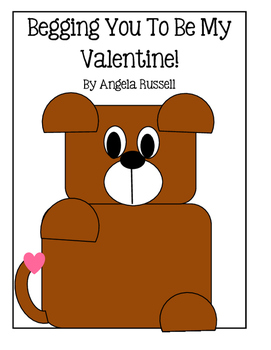 Valentine Craft ~ Begging You To Be My Valentine!