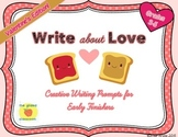 Valentine Writing Prompts for Early Finishers, Grades 3-5