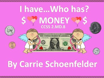 Valentine Cupid I Have Who Has Money