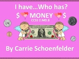 Valentine Cupid I Have Who Has Money