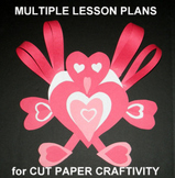 Valentine Cut Paper Craftivity-Multiple Lesson Plans