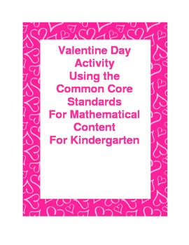 Valentine Day Activity - Common Core  Kindergarten Math Standards