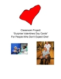 Valentine Day Cards from Students w/ MH or Med- For People Who Don't Expect Them