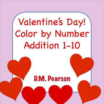 Valentine's Day Color by Number Addition 1-10