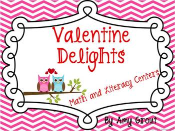 Valentine Delights: Math and Literacy Centers