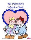 Valentine Descripive Book: Writing Color & Size Descriptiv