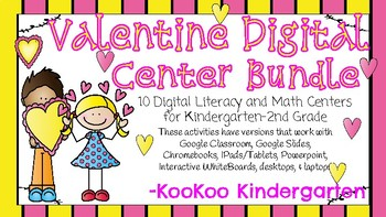 Valentine Digital Literacy and Math Center Bundle (Compatible with Google Apps)