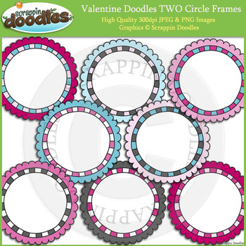 Valentine Doodles TWO Circle Frames / Borders