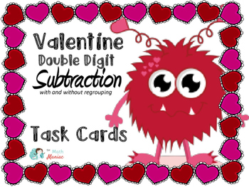 Valentine Double Digit Subtraction With and Without Regrouping Task Cards