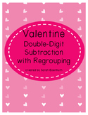 Valentine Double-Digit Subtraction with Regrouping Worksheets