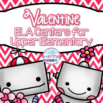 Valentine's Day ELA Centers for Upper Elementary