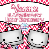 Valentine's Day ELA Centers for Upper Elementary